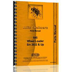 New Parts Manual Made Fits Allis Chalmers Ac Wheel Loader Model 645 Diesel 4wd