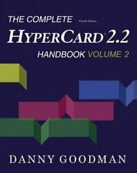 Complete Hypercard 2.2 Handbook, Paperback By Goodman, Danny, Like New Used, ...