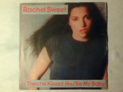 Rachel Sweet Then He Kissed Me / Be My Baby 7 Italy Come Nuovo Like New