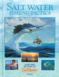 Salt Water Fishing Tactics Learn From The Experts At Salt Water Magazine Used