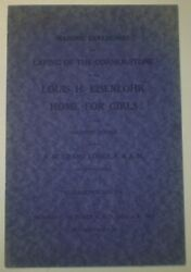 Masonic Ceremonies Laying Of The Corner Stone Louis H Eisenlohr Home For Girls