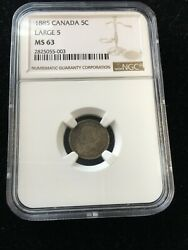 1885 Large 5 Ngc Graded Canadian Small Silver Five Cent Ms-63