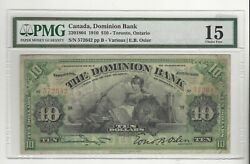 1910 Dominion Bank Canada 10 / Cat2201804 Sn572642 Pmg F-15