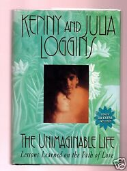 The Unimaginable Life-lesson Learned On The Path Of Love-kenny Loggins Signed 1