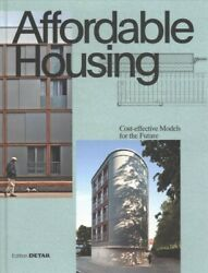 Affordable Housing Cost-efficient Models For The Future Hardcover By Hofme...