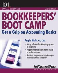 Bookkeepersandapos Boot Camp Get A Grip On Accounting Basics [101 For Small Busi