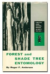 Forest And Shade Tree Entomology By Anderson Hb 1960 1st W9