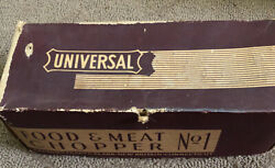 Universal Food And Meat Chopper Grinder No. 1 Used Great Condition With Box