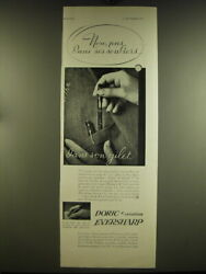 1932 Doric Eversharp Pen Ad - In French - Non, Pas Ians Ses Souliers