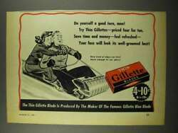 1940 Gillette Thin Blades Ad - Do Yourself A Good Turn