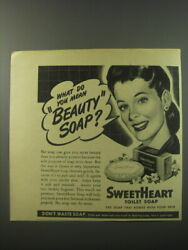 1944 Sweetheart Toilet Soap Ad - What Do You Mean Beauty Soap