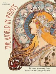 The World In Prints The History Of Advertising Posters From The Late 19th New