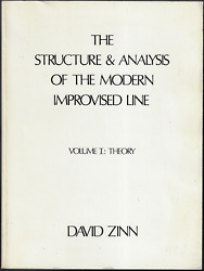 The Structure And Analysis Of The Modern Improvised Line - Theory David Zinn
