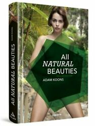 All Natural Beauties: English Edition by Adam Koons: New