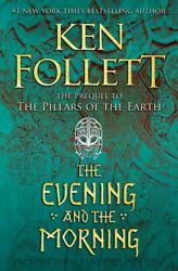 The Evening and the Morning Kingsbridge HARDCOVER 2020 by Ken Follett $22.93