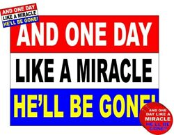 Like A Miracle Political Yard Sign 2 Sided New With 2 Bumper Stickers/4 Buttons
