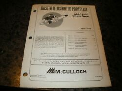 Mcculloch Mac 4-10 ,chainsaw Illustrated Parts List,vintage Chainsaw Y5