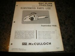 Mcculloch Mac 10-10e ,chainsaw Illustrated Parts List,vintage Chainsaw Y5