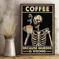 Coffee Because Murder Is Wrong Skull Retro Black Poster