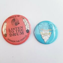 Vtg Lot Native American Pin Backs Listen To The Drum Confederated Tribes And Bands