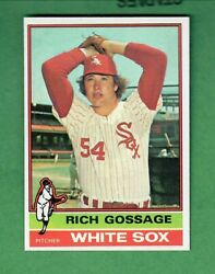 1976 Topps 180 Rich Gossage Hall Of Fame Chicago White Sox Nrmt-mt