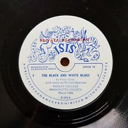 The Black And White Blues Radley College Peter Cook Ltd Isis 51392 78 Shellac