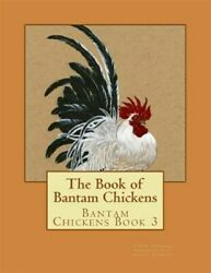 Book of Bantam Chickens Paperback by Stoddard H. H.; Chambers Jackson Lik...