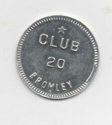 Vintage Aluminum Trade Token Good For 25 Cent Drink Club 20 Bromley