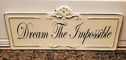 Wall Metal Decor Dream The Impossible.