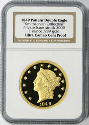 2009 Struck Private Issue 1849 Pattern Double Eagle 1oz 999 Gold Ngc Ucam Gem Pf