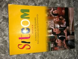 Sitcom A History In 24 Episodes From I Love Lucy To Community By Saul...