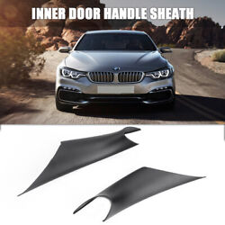 2pcs Inner Door Handle Inside Cover Protect Case For Bmw 3 Series F30 F35 Black