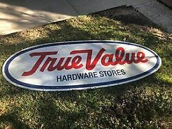 True Value Hardware Store Advertising Sign 7 1/2 Long X 3 Wide