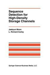 Sequence Detection For High-density Storage Channels, Paperback By Moon, Jaek...