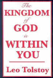 Kingdom Of God Is Within You Paperback By Tolstoy Leo Brand New Free Ship...