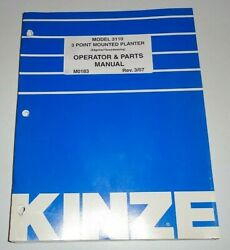 Kinze 3110 3-pt. Mounted Planter Operators Owners And Parts Manual Original 3/07