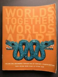 Worlds Together Apart Vol 1 Beginnings Through 15th Century - 4th Fourth Edition