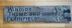 Rare 19th C Wood Sign Ct River Ferry Crossing Plainfield Nh Windsor Vt 8 X 33