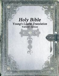 Holy Bible Young's Literal Translation Yahweh Edition, Brand New, Free Shipp...