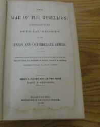 War Of The Rebellion Official Records Union And Confederate Armies 1889 Signed