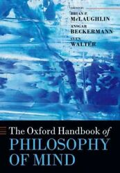 Oxford Handbook Of Philosophy Of Mind Paperback By Mclaughlin Brian P. Edt...