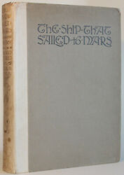 William Timlin The Ship That Sailed To Mars George G Harrap 1923 First Edition