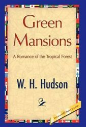 Green Mansions, Hardcover By Hudson, W. H., Like New Used, Free Shipping In T...