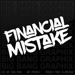 Funny Financial Mistake Decal Window Decal Classic Car Toy Tractor Rv Boat