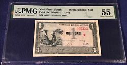Vietnam South 1 Dong 1955 Pick 11a Replacement Pmg 55 Rare