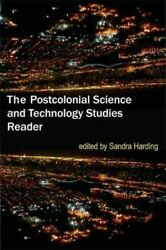 Postcolonial Science And Technology Studies Reader Paperback By Harding San...