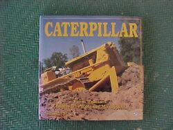 Caterpillar Farm Tractors Bulldozers And Heavy Machinery By Leffingwell 1994