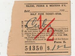 1903 Half Fare Ticket From The Toledo Peoria And Western Railway To Cuba