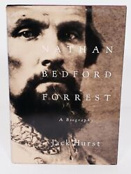 Nathan Bedford Forrest A Biography First Edition 1993 Hardcover Book Jack Hurst