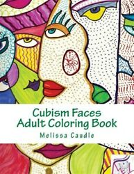 Cubism Faces Adult Coloring Book Paperback By Caudle Melissa Like New Us...